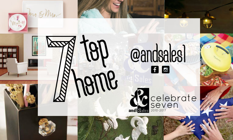 and! Sales Celebrate Seven Home Trends of 2017