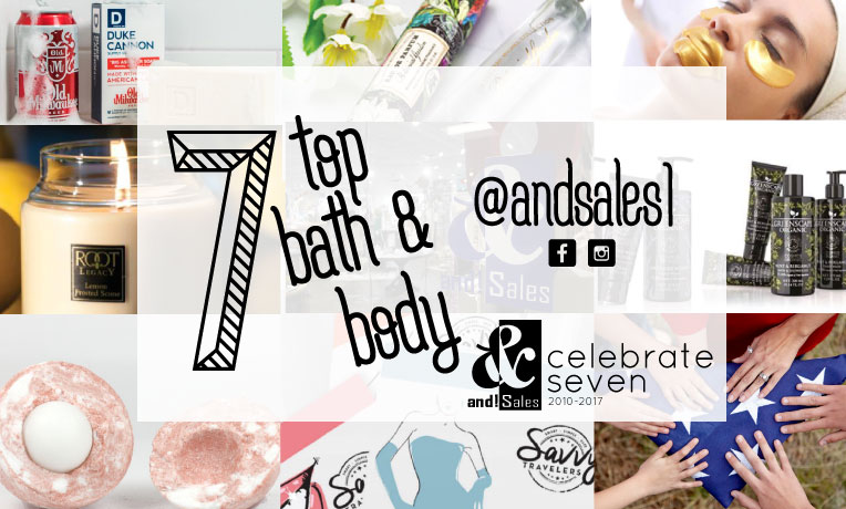 and Sales! Celebrate Seven Top bath and Body Trends 2017