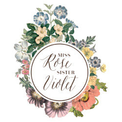 and! Sales Miss Rose Sister Violet Logo