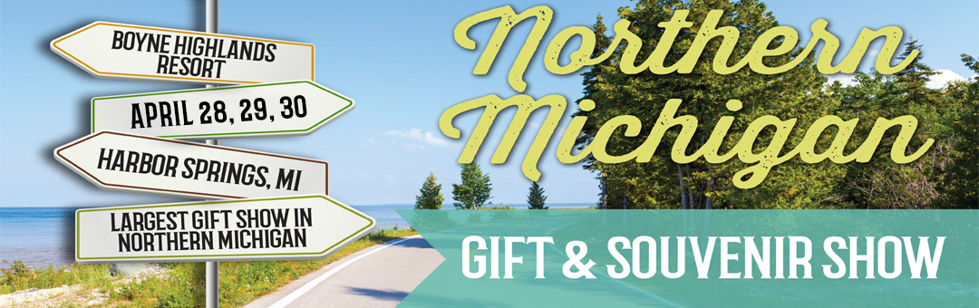 and! Sales Norther Michigan Gift Show